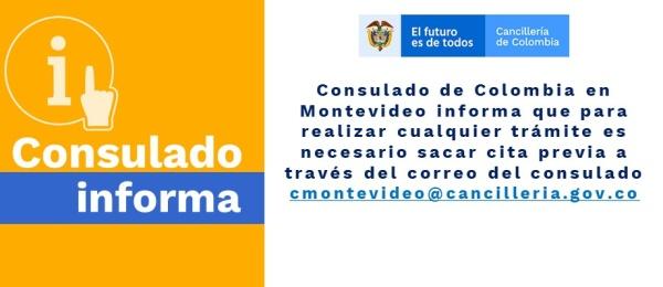Consulado de Colombia en Montevideo informa que para realizar cualquier trámite es necesario sacar cita previa a través del correo del consulado
